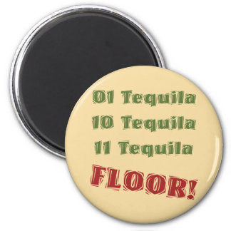 Funny Geek Nerdy Binary Tequila Drinking Spoof 6 Cm Round Magnet