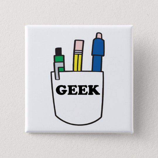 Funny GEEK Pocket Protector 15 Cm Square Badge