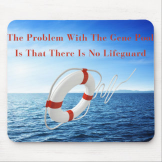 Funny Gene Pool Lifeguard Mousepad