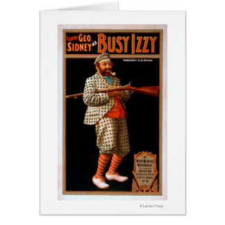 Funny Geo. Sidney as Busy Izzy Theatre Poster Greeting Card