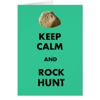 "Funny Geologist Gifts ""Keep Calm and...."" Card"