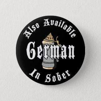 Funny German Drinking 6 Cm Round Badge