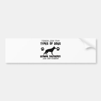 Funny german shepherd designs bumper sticker