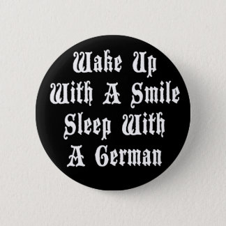 Funny German Sleep With A German 6 Cm Round Badge