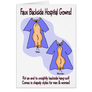 Funny Get Well Card:  Hospital Gown Humor Card