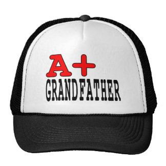 Funny Gifts for Grandfathers : A+ Grandfather Hat