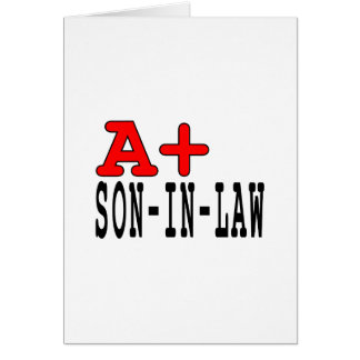 Funny Gifts for Sons in Law : A+ Son in Law Cards