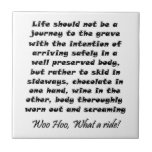 Funny gifts unique gift ideas tile Life should not
