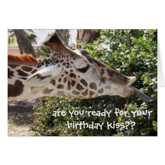 Funny Giraffe Card, ready for your birthday kiss?? Card