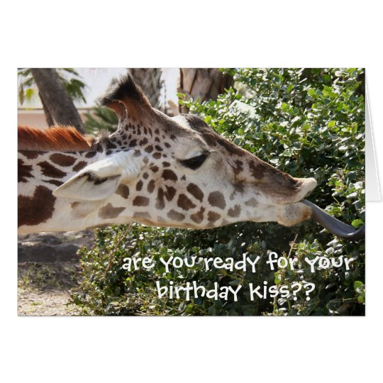 Funny Giraffe Card, ready for your birthday kiss??
