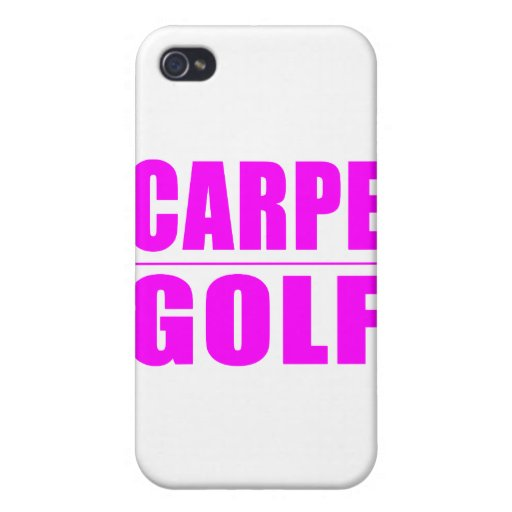 Funny Girl Golfers Quotes  : Carpe Golf iPhone 4 Covers