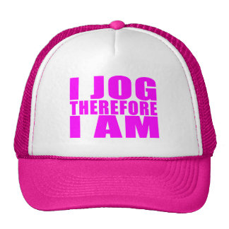 Funny Girl Joggers Quotes  : I Jog Therefore I am Trucker Hat