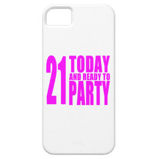 Funny Girls Birthdays  21 Today and Ready to Party iPhone 5 Cases