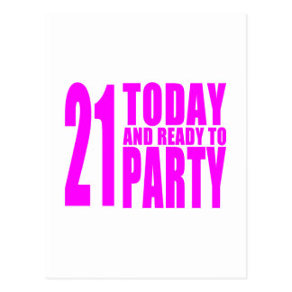 Funny Girls Birthdays  21 Today and Ready to Party Post Cards