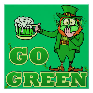 "Funny ""Go Green"" Drinking Leprechaun Print"