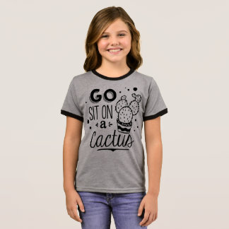 Funny Go Sit on a Cactus Ringer Shirt