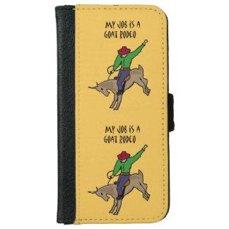 Funny Goat Rodeo Job Humor Cartoon iPhone 6 Wallet Case