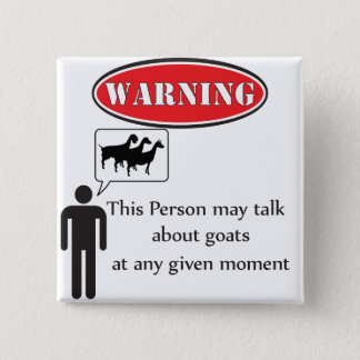 Funny Goat Warning 15 Cm Square Badge
