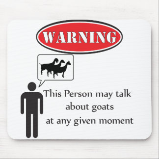 Funny Goat Warning Mouse Mat