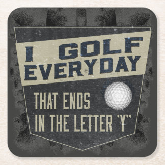 Funny Golf Coaster - Golf Everyday