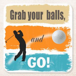 Funny Golf Grab Your Balls Square Paper Coaster