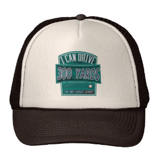 Funny Golf Hat - I Can Drive 300 yards