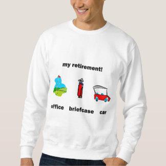 Funny golf retirement sweatshirt