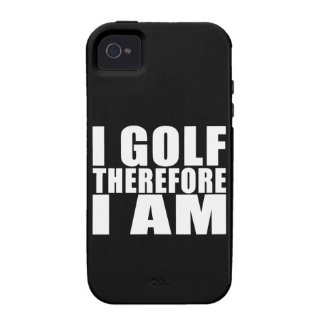 Funny Golfers Quotes Jokes I Golf therefore I am iPhone 4 Case