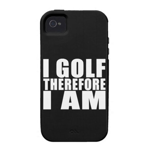 Funny Golfers Quotes Jokes : I Golf therefore I am iPhone 4 Case