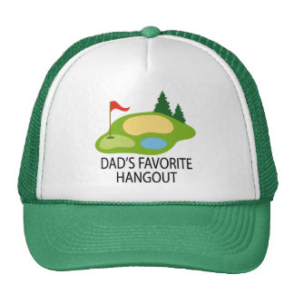 Funny Golfing Golf Course Dad's Hangout Gift Cap