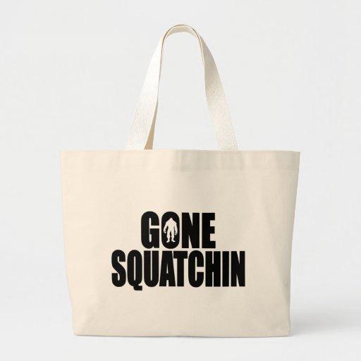 Funny GONE SQUATCHIN Design Special *BOBO* Edition Bag