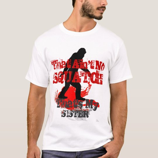 Funny Gone Squatchin personalised T-Shirt