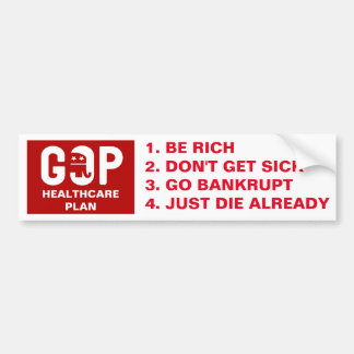Funny GOP Healthcare Plan Bumper Sticker