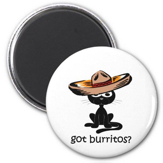 Funny got burritos 6 cm round magnet