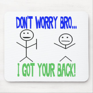Funny Got Your Back Mouse Mat
