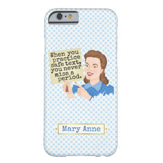 Funny Grammar Nerd | Practice Safe Text Custom Barely There iPhone 6 Case