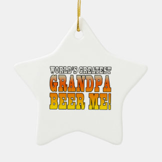 Funny Grandfathers Worlds Greatest Grandpa Beer Me Christmas Ornaments