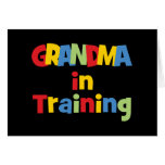 Funny Grandma In Training Greeting Card