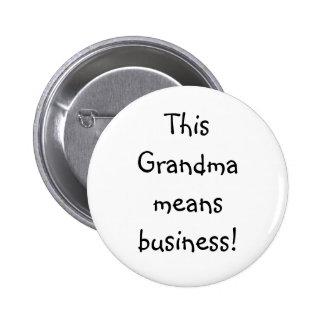 Funny Grandma threat 6 Cm Round Badge
