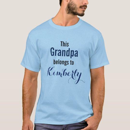 Funny Grandpa Shirt: This Grandpa belongs to T-Shirt