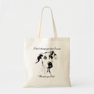 Funny Great Dane Dog Quote Tote Bag