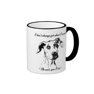 Funny Great Dane Spoiled Dog Humor Quote Ringer Mug