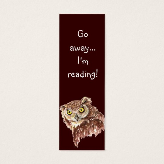 Funny Grumpy Owl, Go Away I'm Reading, Bookmark Mini Business Card