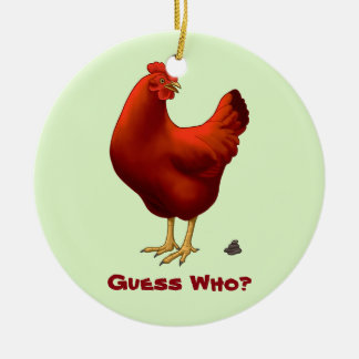 Funny Guess Who Chicken Poo Red Hen Round Ceramic Decoration