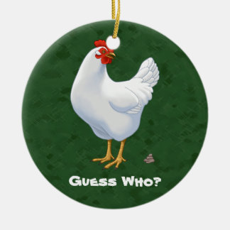 Funny Guess Who Chicken Poo White Hen Round Ceramic Decoration