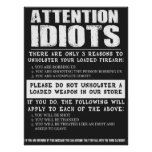 """Funny Gun Store Sign """"Attention Idiots"""""""