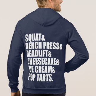 Funny Gym Humor - Pizza, Ice Cream, Cheesecake Hoodie