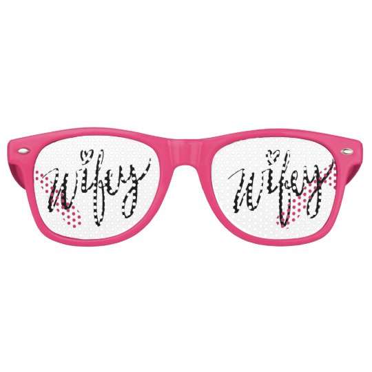 Funny hand lettered WIFEY wedding party shades