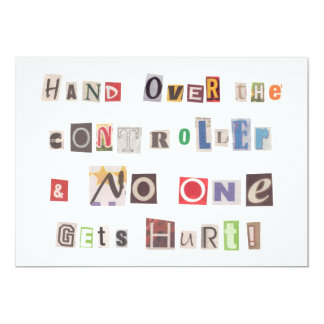 Funny Hand Over the Controller Ransom Note Collage 13 Cm X 18 Cm Invitation Card