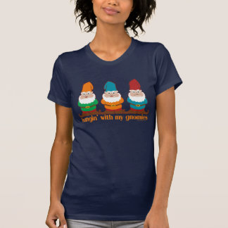 Funny Hangin With My Gnomies T-Shirt
